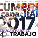 "Cumbre CapacitAR 2017: ""Educar hoy para el profesional del mañana"""